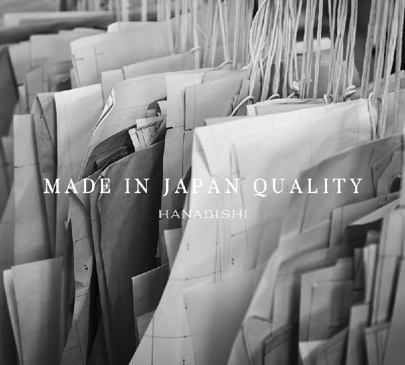 MADE IN JAPAN QUALITY HANABISHI